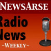 Thumbnail image for NewsArse Radio News – Episode 1